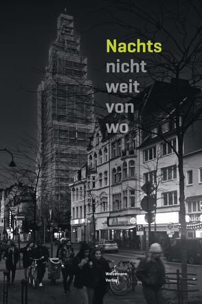 Nachts nicht weit von wo von Flach,  Stefan, Rosenthal,  Peter, Weißmann,  Michael