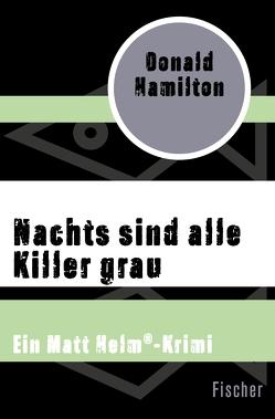 Nachts sind alle Killer grau von Hamilton,  Donald, Hervás,  Margitta de