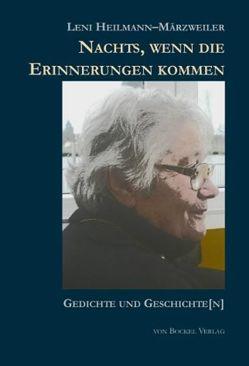 Nachts, wenn die Erinnerungen kommen von Aufricht,  Josef, Heilmann-Märzweiler,  Leni