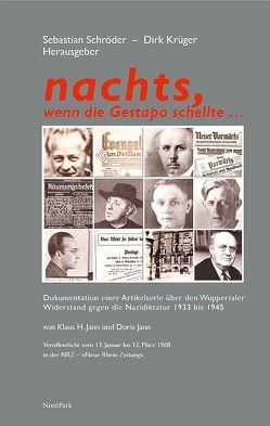 nachts, wenn die Gestapo schellte … von Jann,  Doris, Jann,  Klaus, Krüger,  Dirk, Schröder,  Sebastian