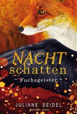 Nachtschatten 2.5 : Fuchsgeister von Seidel,  Juliane