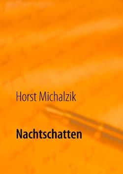 Nachtschatten von Michalzik,  Horst