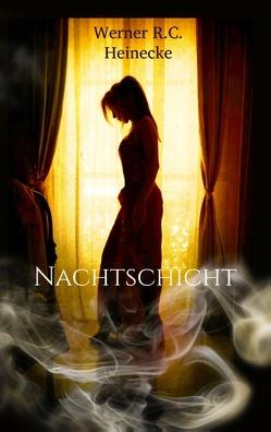 Nachtschicht von Heinecke,  Werner R. C.