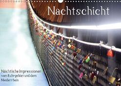 Nachtschicht – Nächtliche Impressionen vom Ruhrgebiet und dem Niederrhein (Wandkalender 2018 DIN A3 quer) von Daus,  Christine