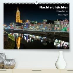 Nachts(ch)ichten (Premium, hochwertiger DIN A2 Wandkalender 2020, Kunstdruck in Hochglanz) von Reipen,  Frank