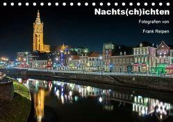 Nachts(ch)ichten (Tischkalender 2019 DIN A5 quer) von Reipen,  Frank