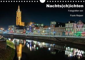 Nachts(ch)ichten (Wandkalender 2018 DIN A4 quer) von Reipen,  Frank