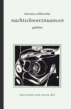 nachtschwarznuancen von Orlikowsky,  Thorsten