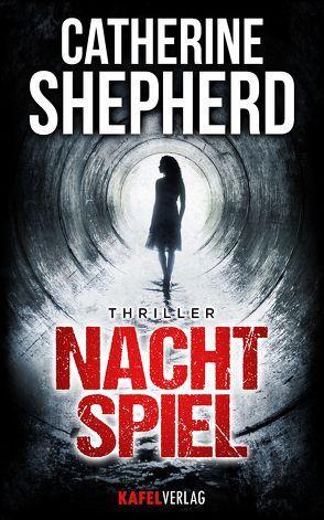 Nachtspiel: Thriller von Shepherd,  Catherine