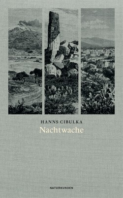 Nachtwache von Cibulka,  Hanns, Kleinschmidt,  Sebastian, Schalansky,  Judith