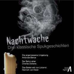 Nachtwache von Bierce,  Ambrose, Dickens,  Charles, Kleist,  Heinrich von
