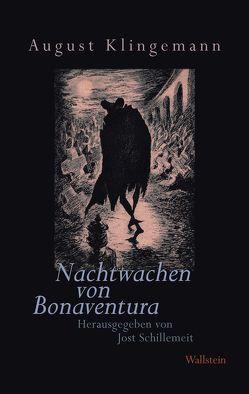 Nachtwachen von Bonaventura – Freimüthigkeiten von Klingemann,  August, Schillemeit,  Jost