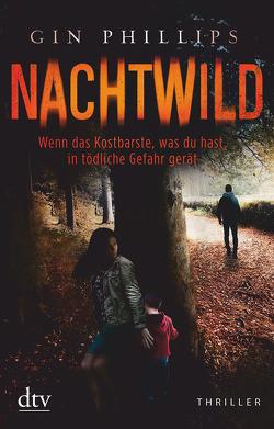 NACHTWILD von Goga-Klinkenberg,  Susanne, Phillips,  Gin
