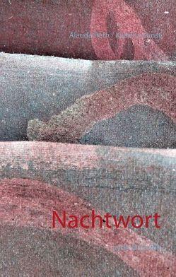 Nachtwort von Kunst,  Kaarina, Roth,  Alauda