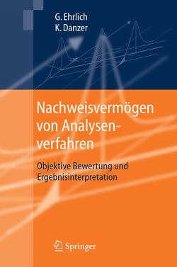 Nachweisvermögen von Analysenverfahren von Danzer,  Klaus, Ehrlich,  Günter