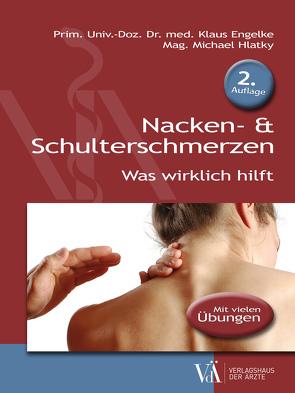 Nacken- & Schulterschmerzen von Engelke,  Klaus, Hlatky,  Michael