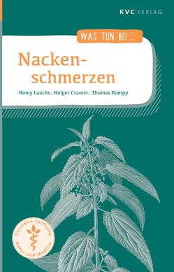 Nackenschmerzen von Cramer,  Holger, Lauche,  Romy, Rampp,  Thomas