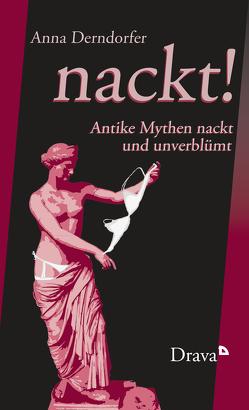 nackt! von Derndorfer,  Anna