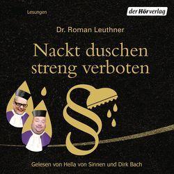 Nackt duschen streng verboten von Bach,  Dirk, Leuthner,  Roman, Sinnen,  Hella von