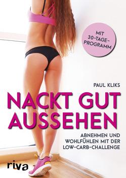 Nackt gut aussehen von Kliks,  Paul