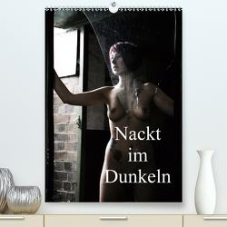 Nackt im Dunkeln / 2021 (Premium, hochwertiger DIN A2 Wandkalender 2021, Kunstdruck in Hochglanz) von Lee,  Juri
