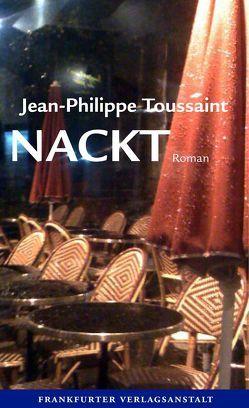 Nackt von Toussaint,  Jean-Philippe, Unseld,  Joachim