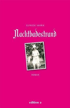 Nacktbadestrand von Vavrik,  Elfriede