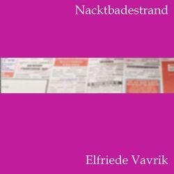 Nacktbadestrand von Schneider,  Angela, Vavrik,  Elfriede