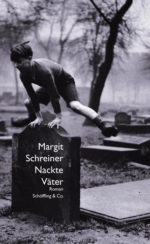 Nackte Väter von Schreiner,  Margit