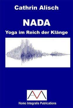 NADA von Alisch,  Cathrin, Mascha,  Andreas, Seubert,  Harald