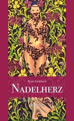 Nadelherz von Zaddach,  Rose