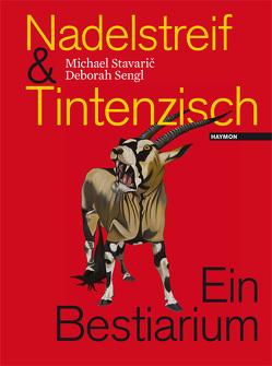 Nadelstreif und Tintenzisch von Sengl,  Deborah, Stavaric,  Michael
