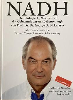 NADH – Der biologische Wasserstoff von Birkmayer,  George, Claasen,  Tammo, Schwarzenberg,  Therese von