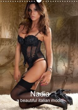 Nadia a beautiful italian model (Wandkalender 2018 DIN A3 hoch) von Pook,  Burkhard