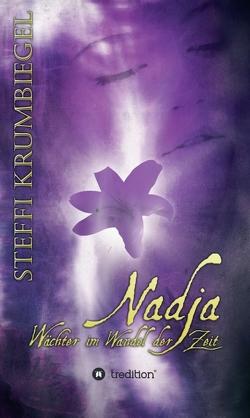 Nadja – Wächter im Wandel der Zeit von Krumbiegel,  Steffi