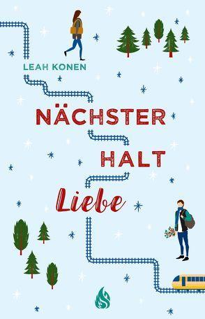 Nächster Halt Liebe von Illinger,  Maren, Konen,  Leah