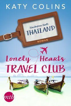 Nächster Halt: Thailand von Colins,  Katy, Ignatjuk,  Marina