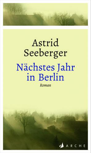Nächstes Jahr in Berlin von Kosubek,  Gisela, Seeberger,  Astrid
