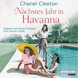Nächstes Jahr in Havanna von Carlsson,  Anna, Cleeton,  Chanel, Fahrner,  Stefanie, Landa,  Leonie