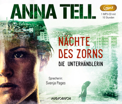 Nächte des Zorns von Ackermann,  Ulla, Pages,  Svenja, Tell,  Anna