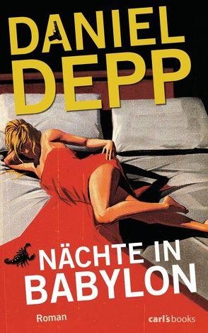 Nächte in Babylon von Depp,  Daniel