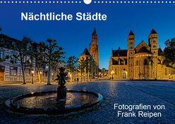 Nächtliche Städte (Wandkalender 2020 DIN A3 quer) von Reipen,  Frank