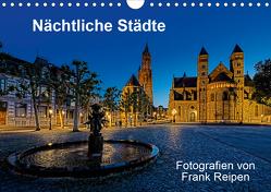Nächtliche Städte (Wandkalender 2021 DIN A4 quer) von Reipen,  Frank
