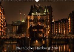 Nächtliches Hamburg (Wandkalender 2018 DIN A3 quer) von Jordan,  Karsten