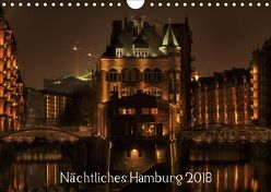 Nächtliches Hamburg (Wandkalender 2018 DIN A4 quer) von Jordan,  Karsten