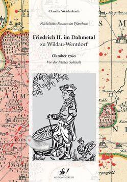 Nächtliches Raunen im Pfarrhaus / Friedrich II. im Dahmetal zu Wildau-Wentdorf von Weidenbach,  Claudia