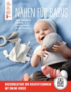 Nähen für Babys von Andresen,  Ina