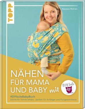 Nähen für Mama und Baby mit DIY Eule von Mohren,  Nastasia