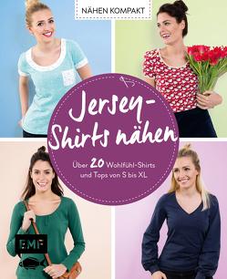 Nähen kompakt – Jersey-Shirts nähen