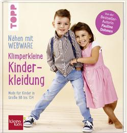 Nähen mit Webware: Klimperkleine Kinderkleidung von Dohmen,  Pauline